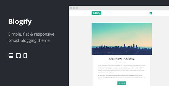 Blogify Simple Flat Responsive Ghost Theme by Kraftt is a Ghost theme which features fully responsive layouts, clean design, is great for your personal site, blogging related layouts and optimizations and  flat design aesthetics.