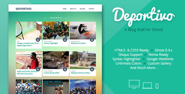 Deportivo by EstudioPatagon is a Ghost theme which features Retina display support, parallax elements, support for RTL languages, fully responsive layouts, search engine optimization and  clean design.
