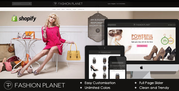 Fashion Planet Shopify Theme by BuddhaThemes is a Shopify theme which features support for RTL languages, Mega Menu, fully responsive layouts, search engine optimization, clean design, flat design aesthetics and  minimal design.