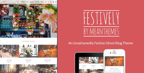 Festively by Meanthemes is a Ghost theme which features fully responsive layouts, clean design, is great for your personal site, a grid layout and  minimal design.