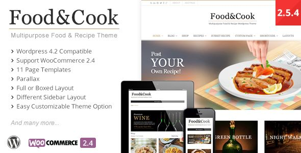 Food And Cook by Dahz is a recipe WordPress theme which features parallax elements, support for RTL languages, fully responsive layouts, Google Fonts support, Revolution Slider, WooCommerce integration, clean design, a grid layout and minimal design.