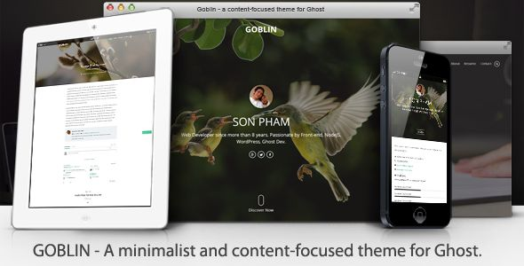 Goblin by Sunflowertheme is a Ghost theme which features support for RTL languages, fully responsive layouts, Google Fonts support, clean design, Bootstrap framework utilization, can be used for your portfolio, is great for your personal site and  minimal design.