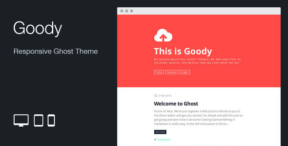 Goody by MattiaViviani is a Ghost theme which features support for RTL languages, fully responsive layouts, Google Fonts support, clean design and  flat design aesthetics.