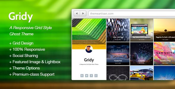 Gridy by ThemeArtisan is a Ghost theme which features support for RTL languages, fully responsive layouts, clean design, Bootstrap framework utilization, support for photo galleries, blogging related layouts and optimizations, a grid layout and  minimal design.