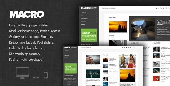 Macro by Dannci is a news magazine WordPress theme with video support which features fully responsive layouts, Google Fonts support, Revolution Slider, WooCommerce integration, clean design, magazine style layouts, is great for your personal site and minimal design.