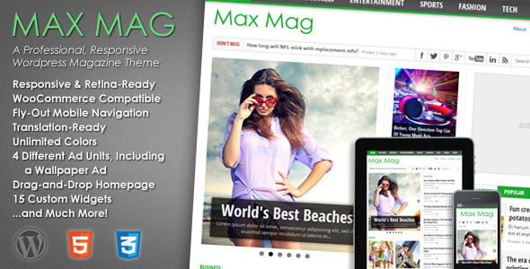 Max Mag by MVPThemes is a news magazine WordPress theme with video support which features Retina display support, support for RTL languages, fully responsive layouts, search engine optimization, WooCommerce integration, clean design and magazine style layouts.