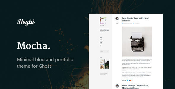 Mocha by Themejutsu is a Ghost theme which features fully responsive layouts, clean design, can be used for your portfolio, blogging related layouts and optimizations, a grid layout and  minimal design.