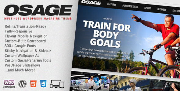 Osage by MVPThemes is a news magazine WordPress theme with video support which features Retina display support, support for RTL languages, fully responsive layouts, search engine optimization, Google Fonts support, WooCommerce integration, clean design and magazine style layouts.