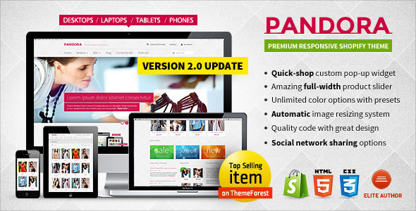 Pandora by Planetshine is a Shopify theme which features support for RTL languages, fully responsive layouts, search engine optimization and  WooCommerce integration.