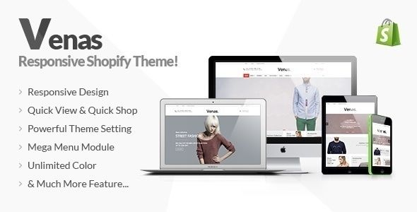 Venas by GreenfinchThemes is a Shopify theme which features support for RTL languages, Mega Menu, fully responsive layouts, search engine optimization, Google Fonts support, clean design, Bootstrap framework utilization, a grid layout and  minimal design.