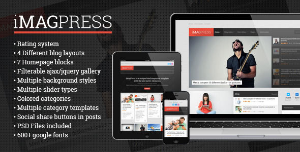 IMagPress by Different-themes is a news magazine WordPress theme with video support which features Retina display support, fully responsive layouts, Google Fonts support, Revolution Slider, WooCommerce integration, can be used for your portfolio, magazine style layouts and flat design aesthetics.