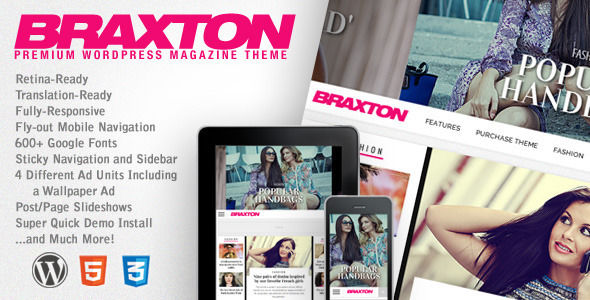 Braxton by MVPThemes is a news magazine WordPress theme which features Retina display support, support for RTL languages, fully responsive layouts, search engine optimization, Google Fonts support, WooCommerce integration, clean design and magazine style layouts.