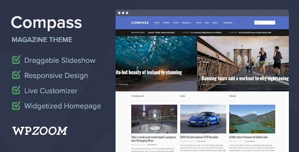 Compass by WPZOOM is a news magazine WordPress theme which features Retina display support, fully responsive layouts, search engine optimization and magazine style layouts.