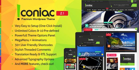 Iconiac by Adinokta is a news magazine WordPress theme which features Retina display support, parallax elements, support for RTL languages, Mega Menu, fully responsive layouts, search engine optimization, Google Fonts support, Revolution Slider, magazine style layouts, Colorful and flat design aesthetics.