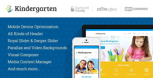 Kindergarten by ThemeREX is a educational WordPress theme which features Retina display support, parallax elements, support for RTL languages, fully responsive layouts, search engine optimization, Google Fonts support, Revolution Slider, WooCommerce integration, clean design, can be used for your portfolio, Colorful, masonry post layouts and a grid layout.
