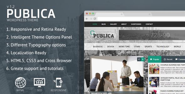 Publica Responsive WordPress Theme by CRIK0VA is a news magazine WordPress theme which features fully responsive layouts, search engine optimization and magazine style layouts.