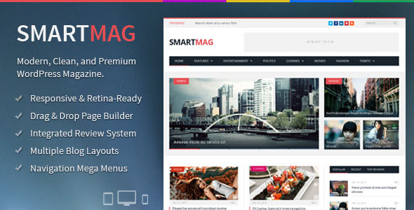 SmartMag by ThemeSphere is a news magazine WordPress theme which features Retina display support, support for RTL languages, Mega Menu, fully responsive layouts, search engine optimization, Google Fonts support, Revolution Slider, WooCommerce integration, clean design and magazine style layouts.
