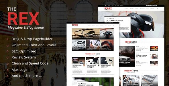 The REX by Bkninja is a news magazine WordPress theme which features Mega Menu, fully responsive layouts, search engine optimization, Google Fonts support, Revolution Slider, clean design, Bootstrap framework utilization, support for photo galleries, magazine style layouts, masonry post layouts and a grid layout.