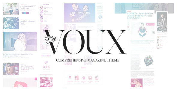 The Voux by Fuelthemes is a news magazine WordPress theme which features Mega Menu, fully responsive layouts, search engine optimization, WooCommerce integration, clean design, magazine style layouts, is great for your personal site, masonry post layouts and a grid layout.