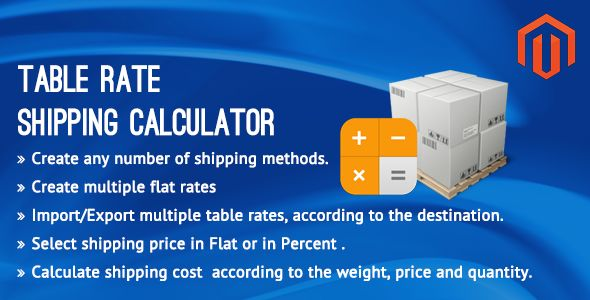 Table Rate Shipping Calculator Magento Extension by Vivacityinfotech (Magento extension)