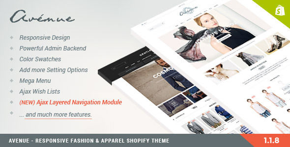 Avenue by Halothemes is a Shopify theme which features support for RTL languages, Mega Menu, fully responsive layouts, search engine optimization, Google Fonts support, clean design, Bootstrap framework utilization, flat design aesthetics, a grid layout and  minimal design.