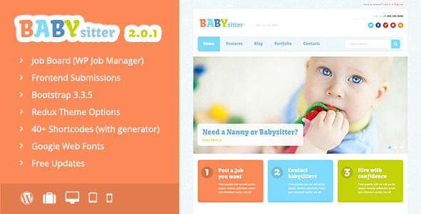 Babysitter by Dan_fisher is a job listing WordPress theme which features support for RTL languages, one page layouts, fully responsive layouts, Google Fonts support, Bootstrap framework utilization and flat design aesthetics.