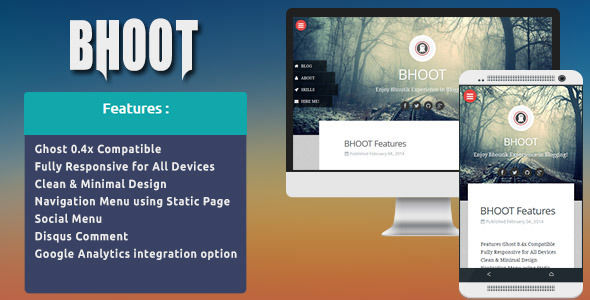 Bhoot by Codetic is a Ghost theme which features parallax elements, fully responsive layouts, clean design, blogging related layouts and optimizations and  minimal design.