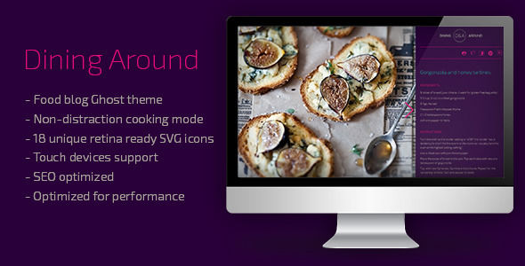 Dining Around Ghost Food Blog Theme by Hashobject is a Ghost theme which features Retina display support, fully responsive layouts, search engine optimization and  flat design aesthetics.