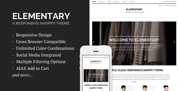Elementary by Sdjentertainment is a Shopify theme which features support for RTL languages, fully responsive layouts, search engine optimization, Google Fonts support, clean design and  minimal design.