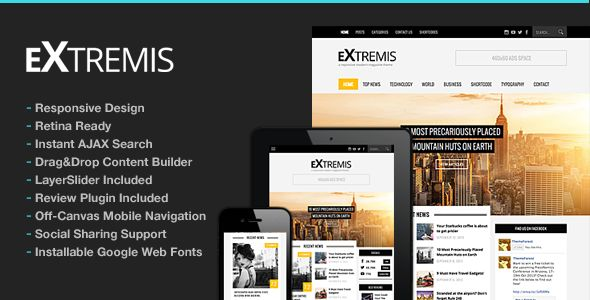 Extremis Responsive Magazine Theme by ThemeGoods is a news magazine WordPress theme with video support which features Retina display support, support for RTL languages, fully responsive layouts, search engine optimization, Google Fonts support, Revolution Slider, clean design, magazine style layouts and minimal design.