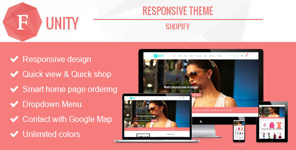 Funity by Roadthemes is a Shopify theme which features support for RTL languages, fully responsive layouts, search engine optimization and  Google Fonts support.