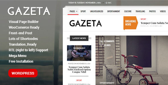 Gazeta by PremiumLayers is a news magazine WordPress theme with video support which features support for RTL languages, Mega Menu, one page layouts, fully responsive layouts, search engine optimization, Revolution Slider, WooCommerce integration, Bootstrap framework utilization and magazine style layouts.