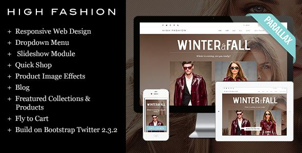 High Fashion Responsive Shopify Theme by Tvlgiao is a Shopify theme which features parallax elements, support for RTL languages, fully responsive layouts, Google Fonts support, WooCommerce integration, clean design, Bootstrap framework utilization, Colorful, a grid layout and  minimal design.