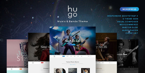 Hugo by Beautheme is a WordPress theme for bands which features fully responsive layouts, Google Fonts support, clean design, Bootstrap framework utilization and minimal design.
