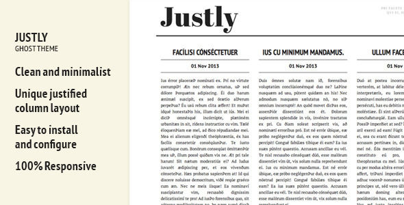 Justly by Backpacklab is a Ghost theme which features fully responsive layouts, clean design, blogging related layouts and optimizations and  minimal design.