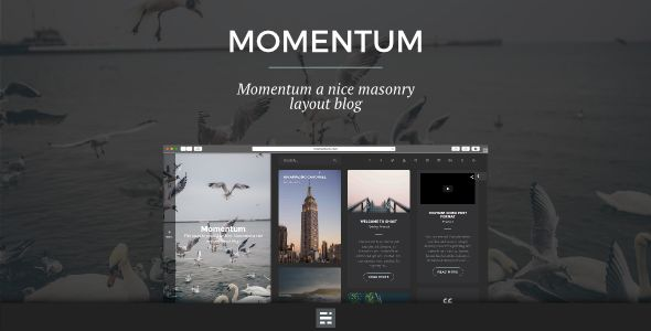 Momentum by Xaes is a Ghost theme which features support for RTL languages, fully responsive layouts, Google Fonts support, Bootstrap framework utilization, is great for your personal site and  masonry post layouts.