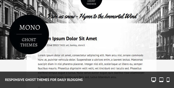 Mono Responsive Ghost Themes by B0tack is a Ghost theme which features fully responsive layouts, clean design and  blogging related layouts and optimizations.