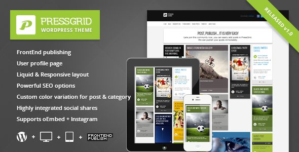 PressGrid by Themeton is a news magazine WordPress theme with video support which features Mega Menu, one page layouts, fully responsive layouts, search engine optimization, Bootstrap framework utilization, magazine style layouts, Colorful, masonry post layouts and a grid layout.