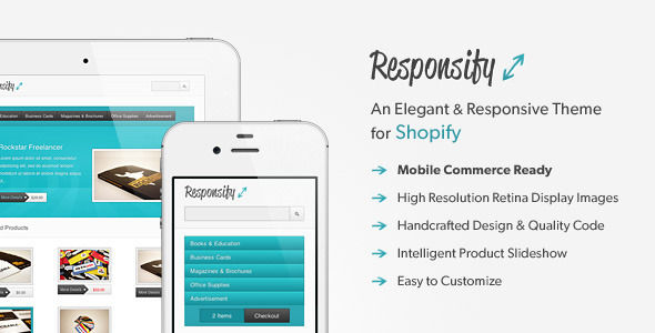 Responsify by Indiqo is a Shopify theme which features Retina display support, fully responsive layouts, search engine optimization, clean design and  a grid layout.