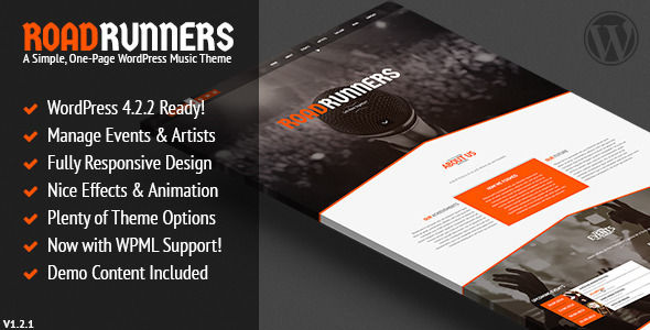 RoadRunners by SubatomicThemes is a WordPress theme for bands which features support for RTL languages, one page layouts, fully responsive layouts, Google Fonts support, flat design aesthetics and a grid layout.