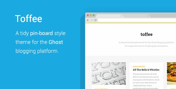 Toffee by JollyGoodThemes is a Ghost theme which features fully responsive layouts, Google Fonts support, clean design, magazine style layouts, blogging related layouts and optimizations, masonry post layouts and  a grid layout.