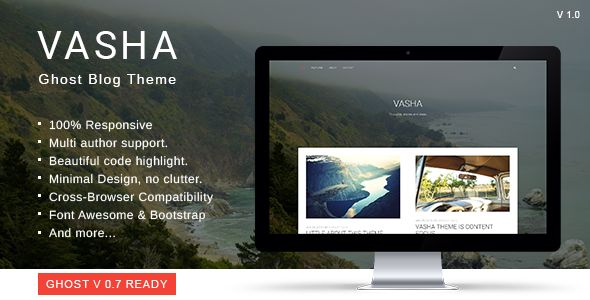 Vasha by GBJsolution is a Ghost theme which features Retina display support, support for RTL languages, fully responsive layouts, Google Fonts support, clean design, Bootstrap framework utilization, is great for your personal site, blogging related layouts and optimizations, flat design aesthetics, masonry post layouts and  minimal design.