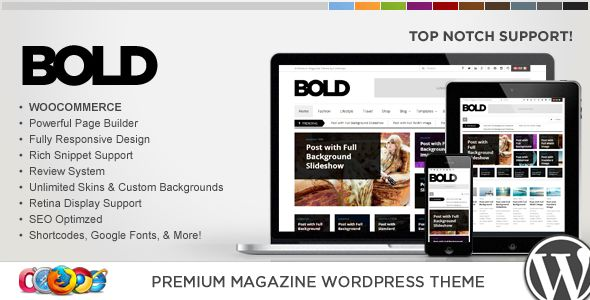 WP Bold WordPress Magazine And Review Theme by Contempoinc is a news magazine WordPress theme with video support which features Retina display support, support for RTL languages, fully responsive layouts, search engine optimization, Google Fonts support, Revolution Slider, WooCommerce integration, clean design, can be used for your portfolio, magazine style layouts and bold design elements.