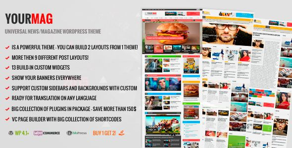 YourMag by RoyalwpThemes is a news magazine WordPress theme with video support which features parallax elements, Mega Menu, one page layouts, fully responsive layouts, search engine optimization, Google Fonts support, Revolution Slider, WooCommerce integration, can be used for your portfolio and magazine style layouts.
