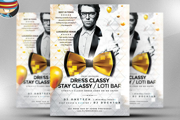 Dress Classy Stay Classy Flyer by FlyerHeroes is available from CreativeMarket for $9.