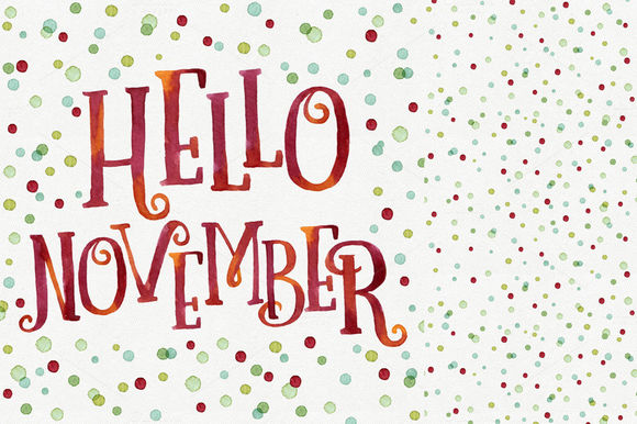 Hello November by HelgaWigandt is available from CreativeMarket for $4.