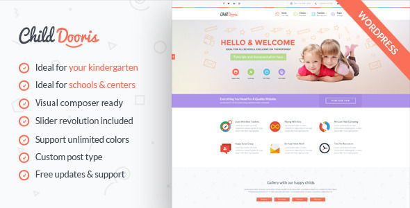 Child Dooris by ThemeEagle is a educational WordPress theme which features support for RTL languages, fully responsive layouts, search engine optimization, Google Fonts support, WooCommerce integration and Bootstrap framework utilization.
