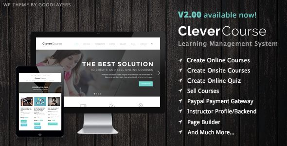 Clever Course by GoodLayers is a WordPress theme for colleges and universities which features Retina display support, parallax elements, Mega Menu, fully responsive layouts, search engine optimization, Google Fonts support, Revolution Slider, WooCommerce integration, clean design, a grid layout and minimal design.