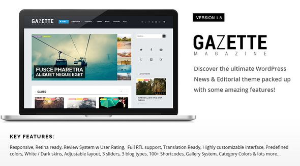 Gazette Magazine by NuminaThemes is a news magazine WordPress theme which features Retina display support, support for RTL languages, Mega Menu, fully responsive layouts, search engine optimization, clean design and magazine style layouts.