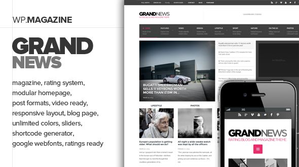 GrandNews by Vergo is a news magazine WordPress theme which features Retina display support, fully responsive layouts, Google Fonts support, clean design, magazine style layouts and minimal design.